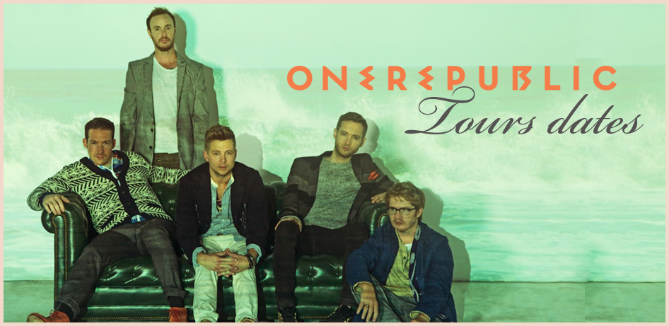 One Republic Tour Dates